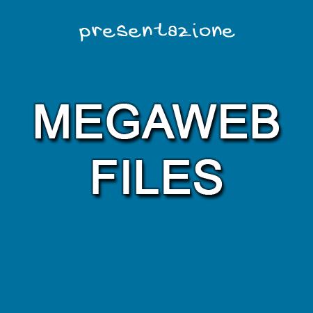 CS: Città Studi presenta i MegaWeb Files