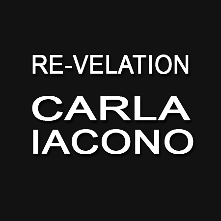 Re-velation, Carla Iacono