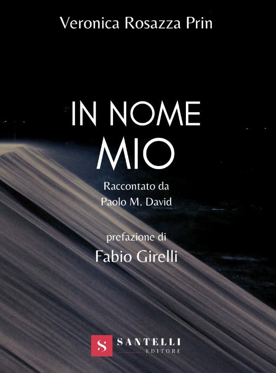 La copertina del romanzo fantasy mitologico In nome mio, di Veronica Rosazza Prin, pubblicato da Santelli editore